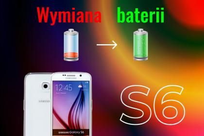 Wymiana baterii S6